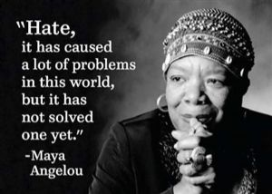 "Maya Angelou ""Hate, It Has Caused A Lot..."" Quote Steel Fridge Magnet (ep)"